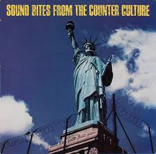 SOUND BITES FROM THE COUNTER CULTURE-VARIOUS ARTISTS LP VG+ COVER VG
