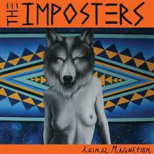 IMPOSTERS THE-ANIMAL MAGNETISM LP *NEW*