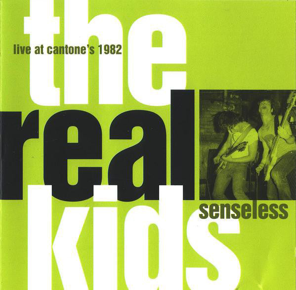REAL KIDS THE-SENSELESS CD *NEW*