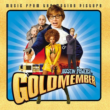 AUSTIN POWERS IN GOLDMEMBER OST-VARIOUS ARTISTS GOLD VINYL LP *NEW*