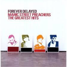 MANIC STREET PREACHERS-FOREVER DELAYED GREATEST HITS 2LP EX COVER VG+