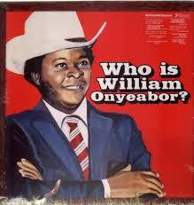ONYEABOR WILLIAM-WHO IS WILLIAM ONYEABOR? 3LP *NEW*