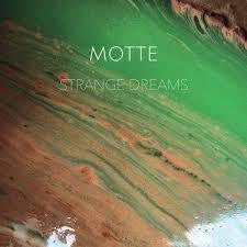 MOTTE-STRANGE DREAMS LP *NEW*