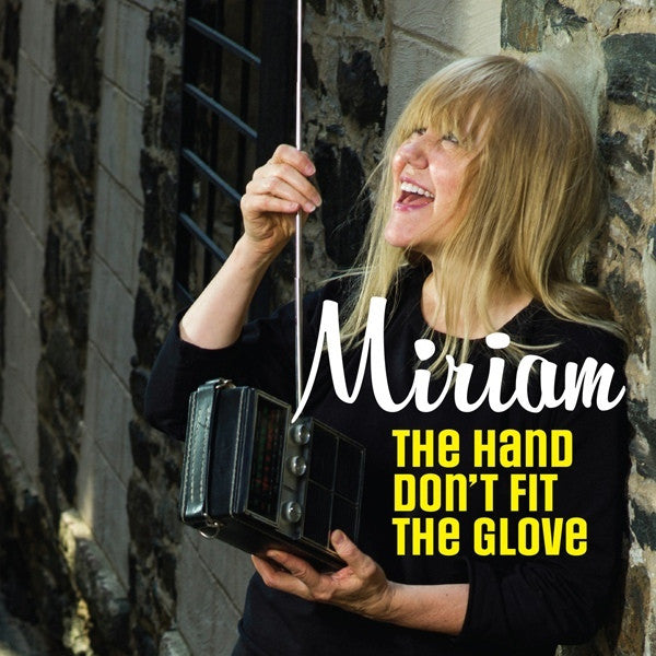 "MIRIAM-THE HAND DONT FIT THE GLOVE 7"" *NEW*"