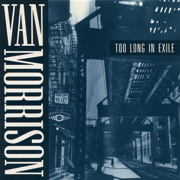 MORRISON VAN-TOO LONG IN EXILE CD VG