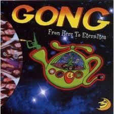 GONG-FROM HERE TO ETERNITIA 2CD VG+