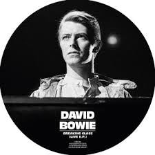 "BOWIE DAVID-BREAKING GLASS (LIVE E.P.) PICTURE DISC 7"" *NEW*"