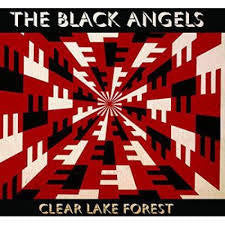 BLACK ANGELS THE-CLEAR LAKE FOREST LP *NEW*