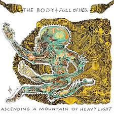 BODY THE & FULL OF HELL-ASCENDING A MOUNTAIN OF HEAVY LIGHT CLEAR/ GREEN/ BROWN VINYL LP *NEW*