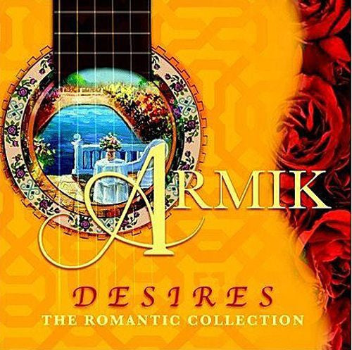 ARMIK-DESIRES THE ROMANTIC *NEW*