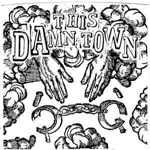 "THIS DAMN TOWN-VICTIM 7"" *NEW*"