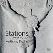 "RITCHIE ANTHONY-SYMPHONY NO.4 ""STATIONS"" CD *NEW*"