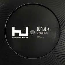 "BURIAL-YOUNG DEATH 12"" *NEW*"