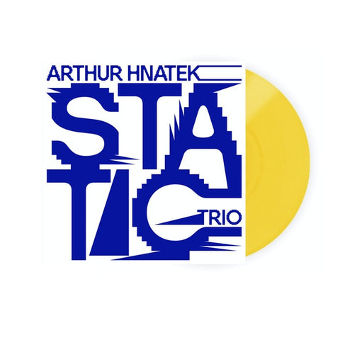 HNATEK ARTHUR TRIO-STATIC YELLOW VINYL LP *NEW*