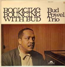 POWELL BUD TRIO-BOUNCING WITH BUD LP EX COVER VGPLUS