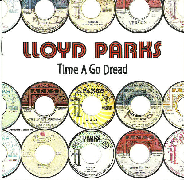 PARKS LLOYD-TIME A GO DREAD CD *NEW*