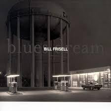 FRISELL BILL-BLUES DREAM CD NM