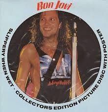 BON JOVI-SLIPPERY WHEN WET PICTURE DISC LP NM COVER VG