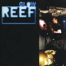 REEF-GLOW LP *NEW*