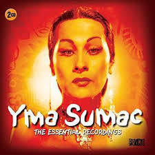 SUMAC YMA-THE ESSENTIAL RECORDINGS 2CD *NEW*