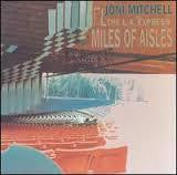 MITCHELL JONI-MILES OF AISLES 2LP VG+ COVER VG