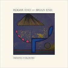ENO ROGER AND BRIAN ENO-MIXING COLOURS 2LP *NEW*