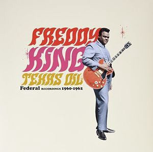 KING FREDDY-TEXAS OIL RECORD STORE DAY LP *NEW*