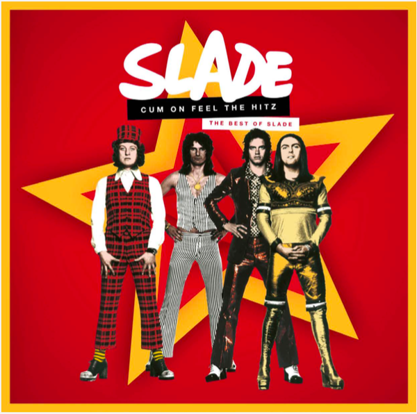 SLADE-CUM ON FEEL THE HITZ: THE BEST OF SLADE 2LP *NEW*
