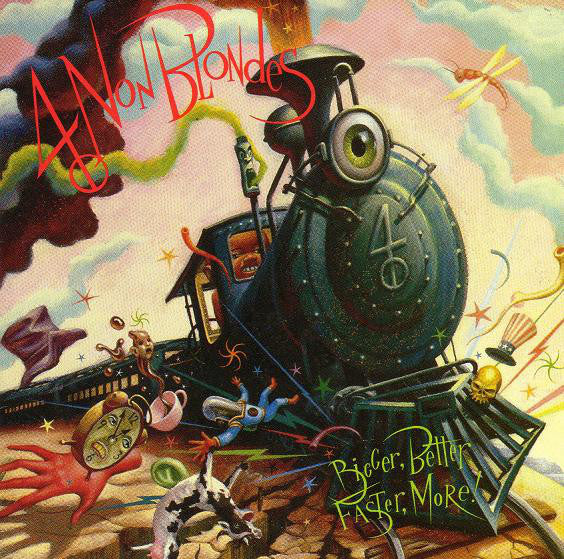 4 NON BLONDES-BIGGER BETTER FASTER MORE! CD VG