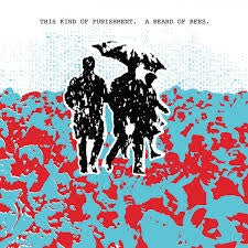 THIS KIND OF PUNISHMENT-BEARD OF BEES LP *NEW*