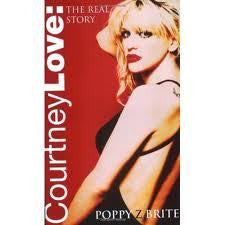 COURTNEY LOVE THE REAL STORY-POPPY Z BRITE BOOK G