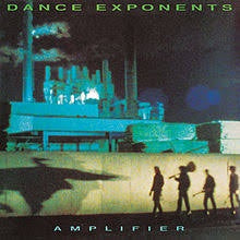 DANCE EXPONENTS-AMPLIFIER LP EX COVER VG