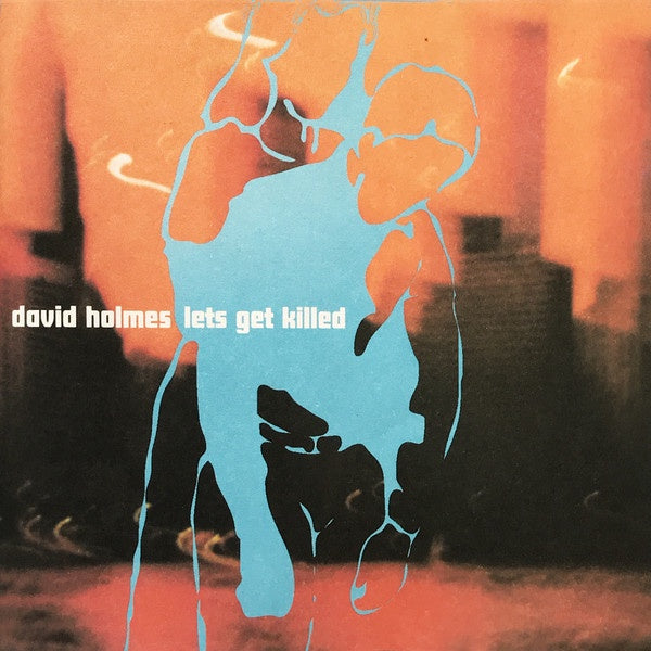 HOLMES DAVID-LETS GET KILLED CD VG