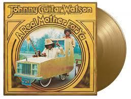 WATSON JOHNNY GUITER-A REAL MOTHER FOR YA GOLD VINYL *NEW*