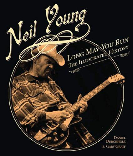 YOUNG NEIL-LONG MAY YOU RUN THE ILLUSTRATED HISTORY BOOK VG