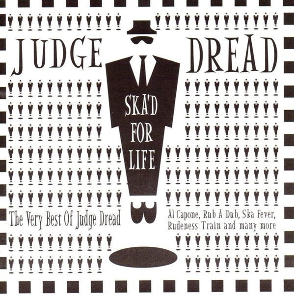 JUDGE DREAD-SKA'D FOR LIFE CD G