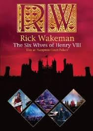 WAKEMAN RICK-THE SIX WIVES OF HENRY VIII DVD VG