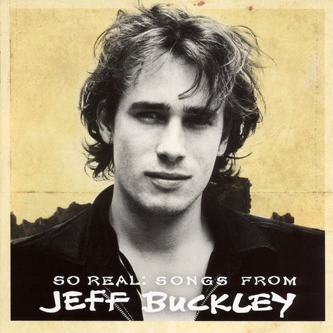 BUCKLEY JEFF-SO REAL: SONGS FROM JEFF BUCKLEY CD G