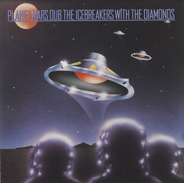 ICEBREAKERS THE WITH THE DIAMONDS-PLANET MARS DUB CD G