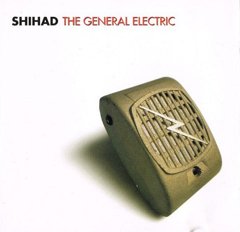 SHIHAD-THE GENERAL ELECTRIC 2CD VG