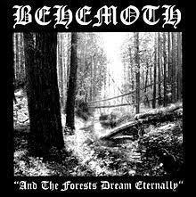 BEHEMOTH-AND THE FORESTS DREAM ETERNALLY LP *NEW*