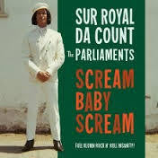 SUR ROYAL DA COUNT-SCREAM BABY SCREAM 7 INCH *NEW*