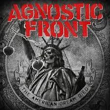 AGNOSTIC FRONT-THE AMERICAN DREAM DIED LP *NEW*