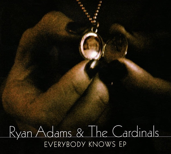 ADAMS RYAN & THE CARDINALS-EVERYBODY KNOWS EP CD VG
