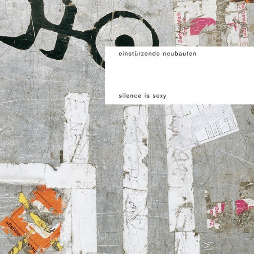 EINSTURZENDE NEUBAUTEN-SILENCE IS SEXY 2LP *NEW*