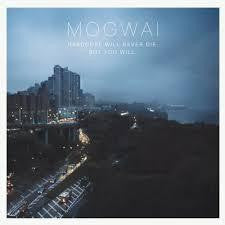 MOGWAI-HARDCORE WILL NEVER DIE BUT YOU WILL CD *NEW*
