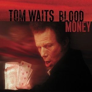 WAITS TOM-BLOOD MONEY (RE-ISSUE) LP *NEW*