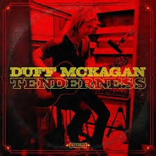 MCKAGAN DUFF-TENDERNESS LP *NEW*