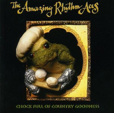 AMAZING RHYTHM ACES THE-CHOCK FULL OF COUNTRY GOODNESS CD VG