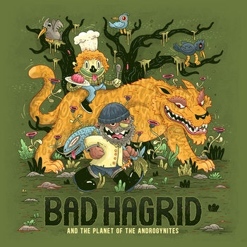 BAD HAGRID-BAD HAGRID & THE PLANET OF THE ANDROGYNITES LP *NEW*